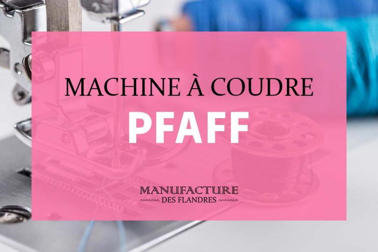 Comparatif des meilleures machines à coudre Pfaff