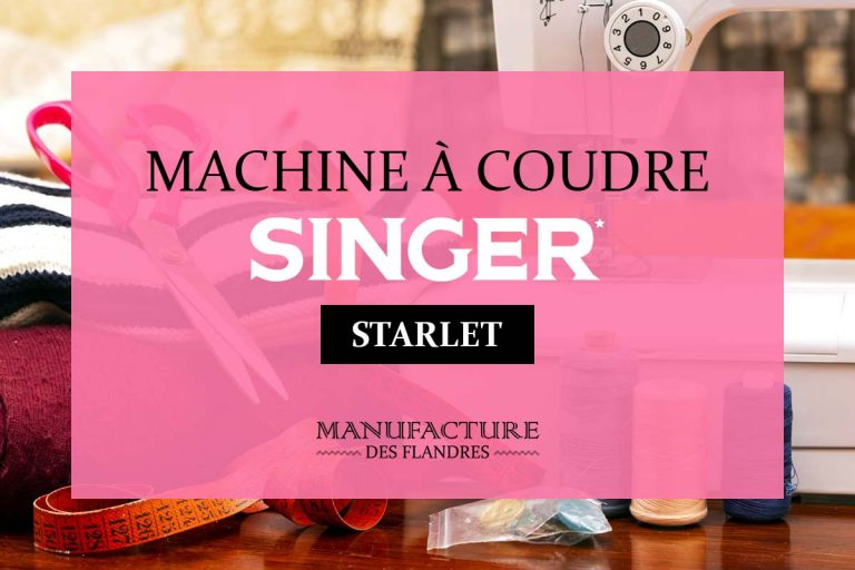 Comparatif des meilleures machines à coudre Singer Starlet