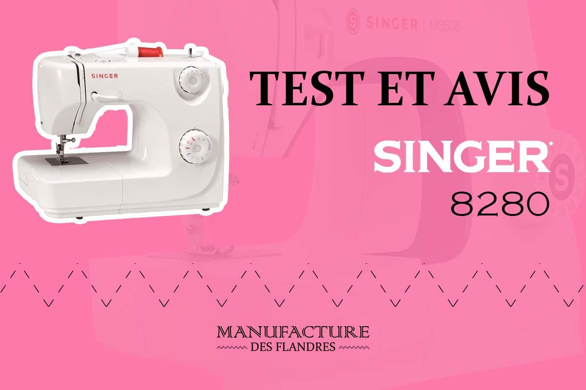 Avis et test de la machine à coudre Singer 8280